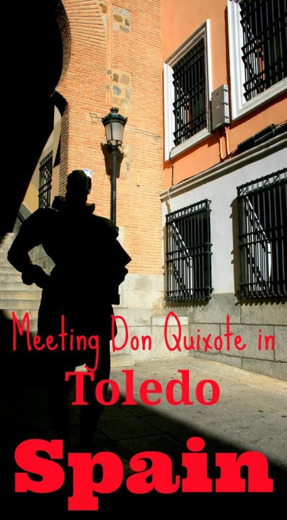 Meeting Don Quixote in Toledo Spain