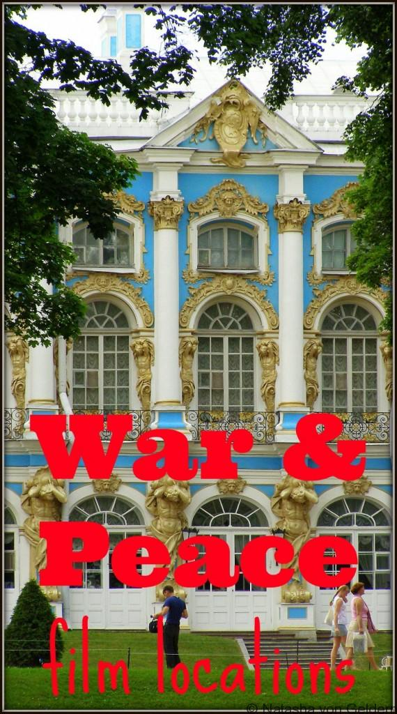 War and Peace Film locations in Russia, Latvia and Lithuania