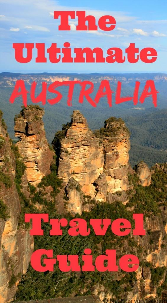 The Ultimate Australia Travel Guide