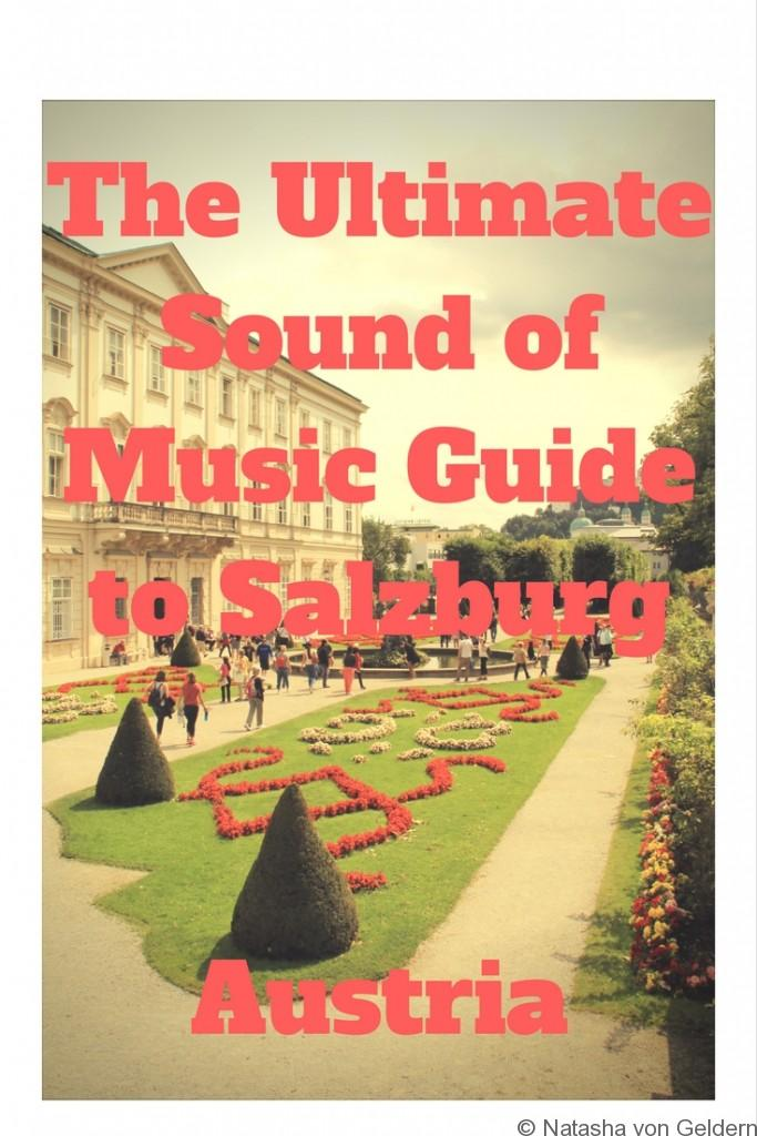 The Ultimate Sound of Music Guide to Salzburg Austria